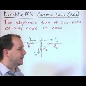 Video Explaining Kirchhoffs Current Law | Electrical Theory Videos